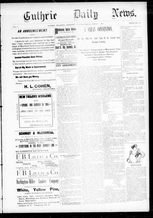 Primary view of object titled 'Guthrie Daily News. (Guthrie, Okla. Terr.), Vol. 5, No. 1424, Ed. 1 Tuesday, March 6, 1894'.