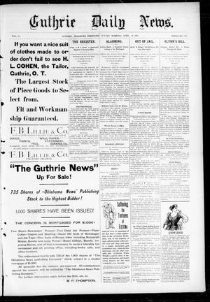 Primary view of object titled 'Guthrie Daily News. (Guthrie, Okla. Terr.), Vol. 5, No. 1471, Ed. 1 Sunday, April 29, 1894'.