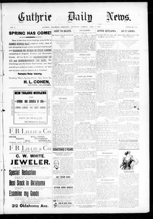 Primary view of object titled 'Guthrie Daily News. (Guthrie, Okla. Terr.), Vol. 5, No. 1456, Ed. 1 Thursday, April 12, 1894'.