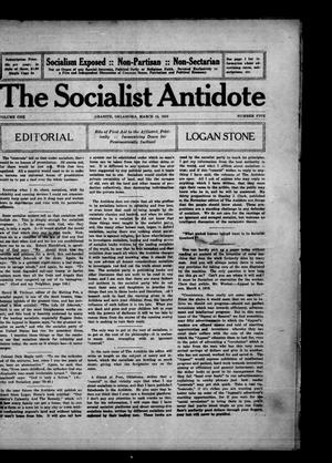 Primary view of object titled 'The Socialist Antidote (Granite, Okla.), Vol. 1, No. 5, Ed. 1 Wednesday, March 15, 1916'.