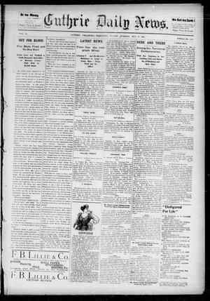 Primary view of object titled 'Guthrie Daily News. (Guthrie, Okla. Terr.), Vol. 5, No. 1490, Ed. 1 Sunday, May 20, 1894'.