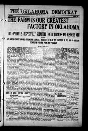Primary view of object titled 'The Oklahoma Democrat (Altus, Okla.), Vol. 6, No. 10, Ed. 1 Thursday, May 15, 1913'.