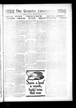 Primary view of The Granite Enterprise. (Granite, Okla.), Vol. 19, No. 5, Ed. 1 Friday, June 7, 1918