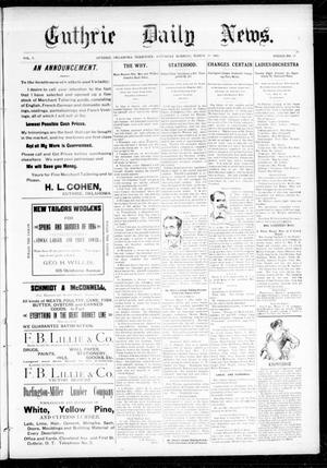 Primary view of object titled 'Guthrie Daily News. (Guthrie, Okla. Terr.), Vol. 5, No. 1428, Ed. 1 Saturday, March 10, 1894'.