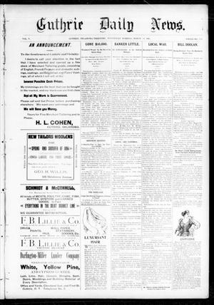 Primary view of object titled 'Guthrie Daily News. (Guthrie, Okla. Terr.), Vol. 5, No. 1431, Ed. 1 Wednesday, March 14, 1894'.