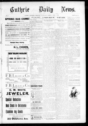 Primary view of object titled 'Guthrie Daily News. (Guthrie, Okla. Terr.), Vol. 5, No. 1455, Ed. 1 Wednesday, April 11, 1894'.