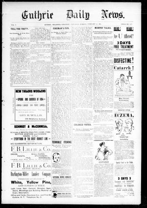 Primary view of object titled 'Guthrie Daily News. (Guthrie, Okla. Terr.), Vol. 5, No. 1419, Ed. 1 Saturday, February 24, 1894'.