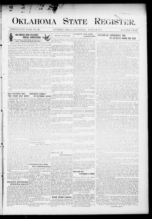 Primary view of object titled 'Oklahoma State Register. (Guthrie, Okla.), Vol. 13, No. 20, Ed. 1 Thursday, April 28, 1904'.