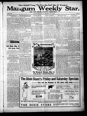 Primary view of object titled 'Mangum Weekly Star. and The Greer County Democrat (Mangum, Okla.), Vol. 29, No. 47, Ed. 1 Thursday, May 10, 1917'.