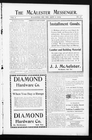 Primary view of object titled 'The McAlester Messenger. (M'Alester, Indian Terr.), Vol. 2, No. 47, Ed. 1 Friday, September 9, 1904'.