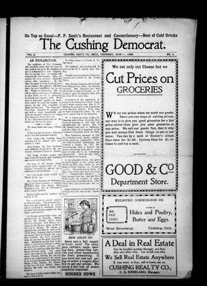 Primary view of object titled 'The Cushing Democrat. (Cushing, Okla.), Vol. 3, No. 5, Ed. 1 Thursday, June 11, 1908'.