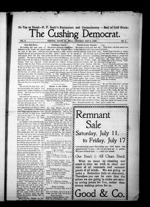 Primary view of object titled 'The Cushing Democrat. (Cushing, Okla.), Vol. 3, No. 9, Ed. 1 Thursday, July 9, 1908'.