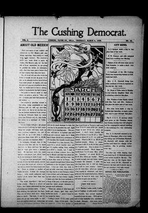Primary view of object titled 'The Cushing Democrat. (Cushing, Okla.), Vol. 2, No. 43, Ed. 1 Thursday, March 5, 1908'.