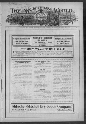 Primary view of object titled 'The Western World (Oklahoma City, Okla.), Vol. 3, No. 1, Ed. 1 Thursday, March 17, 1904'.