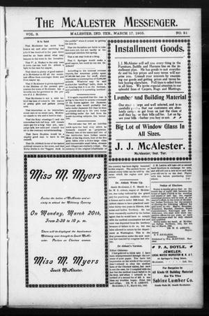 Primary view of object titled 'The McAlester Messenger. (M'Alester, Indian Terr.), Vol. 3, No. 21, Ed. 1 Friday, March 17, 1905'.