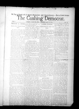 Primary view of object titled 'The Cushing Democrat. (Cushing, Okla.), Vol. 3, No. 10, Ed. 1 Thursday, July 16, 1908'.