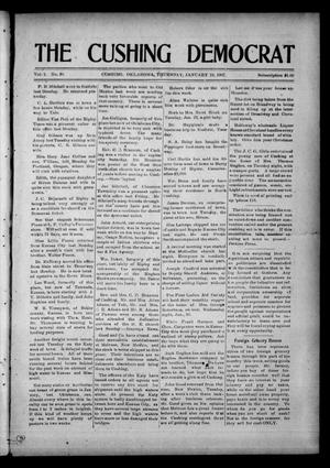 Primary view of object titled 'The Cushing Democrat (Cushing, Okla.), Vol. 1, No. 38, Ed. 1 Thursday, January 24, 1907'.