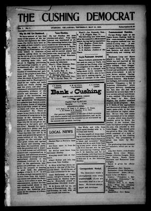 Primary view of The Cushing Democrat (Cushing, Okla.), Vol. 1, No. 1, Ed. 1 Thursday, May 10, 1906