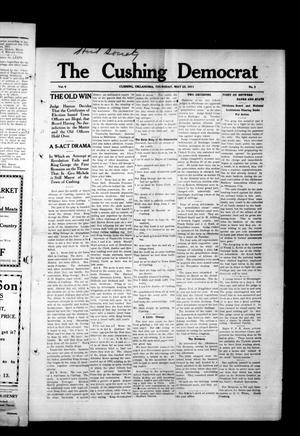 Primary view of object titled 'The Cushing Democrat (Cushing, Okla.), Vol. 6, No. 2, Ed. 1 Thursday, May 25, 1911'.