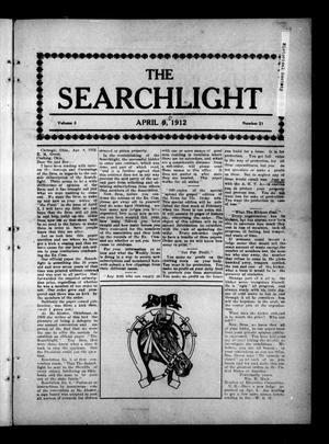 Primary view of object titled 'The Searchlight (Cushing, Okla.), Vol. 3, No. 21, Ed. 1 Wednesday, April 10, 1912'.