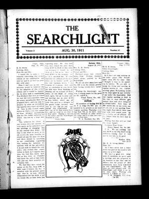 Primary view of object titled 'The Searchlight (Cushing, Okla.), Vol. 2, No. 41, Ed. 1 Wednesday, August 30, 1911'.