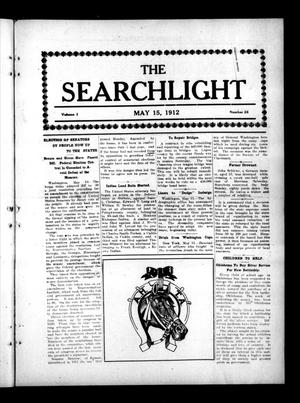 Primary view of object titled 'The Searchlight (Cushing, Okla.), Vol. 3, No. 26, Ed. 1 Wednesday, May 15, 1912'.