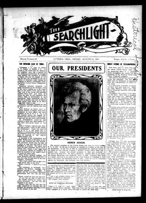 Primary view of object titled 'The Searchlight (Guthrie, Okla.), No. 486, Ed. 1 Friday, August 16, 1907'.