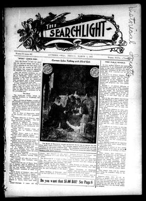 Primary view of object titled 'The Searchlight (Guthrie, Okla.), No. 462, Ed. 1 Friday, March 1, 1907'.
