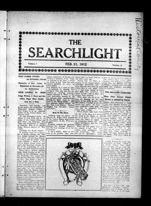 Primary view of object titled 'The Searchlight (Cushing, Okla.), Vol. 3, No. 14, Ed. 1 Wednesday, February 21, 1912'.