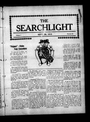 Primary view of object titled 'The Searchlight (Cushing, Okla.), Vol. 1, No. 44, Ed. 1 Wednesday, September 28, 1910'.