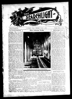 Primary view of The Searchlight (Guthrie, Okla.), No. 476, Ed. 1 Friday, June 7, 1907