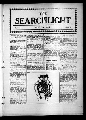 Primary view of object titled 'The Searchlight (Cushing, Okla.), Vol. 3, No. 52, Ed. 1 Wednesday, November 13, 1912'.