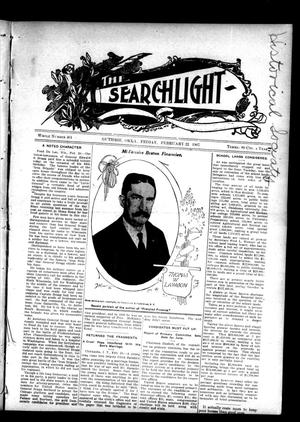 Primary view of object titled 'The Searchlight (Guthrie, Okla.), No. 461, Ed. 1 Friday, February 22, 1907'.