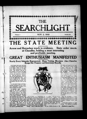 Primary view of object titled 'The Searchlight (Cushing, Okla.), Vol. 1, No. 49, Ed. 1 Wednesday, November 2, 1910'.