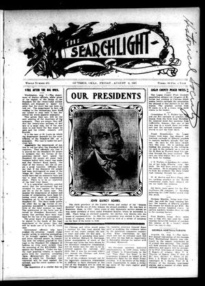Primary view of object titled 'The Searchlight (Guthrie, Okla.), No. 485, Ed. 1 Friday, August 9, 1907'.