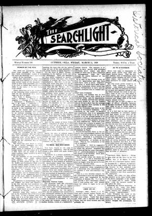 Primary view of object titled 'The Searchlight (Guthrie, Okla.), No. 516, Ed. 1 Friday, March 13, 1908'.