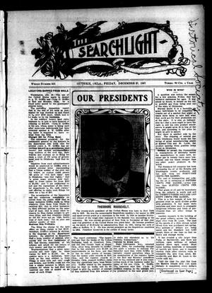 Primary view of object titled 'The Searchlight (Guthrie, Okla.), No. 505, Ed. 1 Friday, December 27, 1907'.