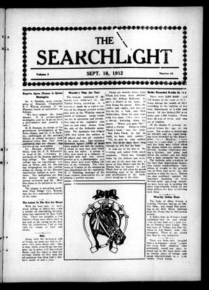 Primary view of object titled 'The Searchlight (Cushing, Okla.), Vol. 3, No. 44, Ed. 1 Wednesday, September 18, 1912'.