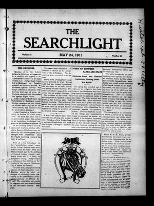 Primary view of object titled 'The Searchlight (Cushing, Okla.), Vol. 2, No. 26, Ed. 1 Wednesday, May 24, 1911'.