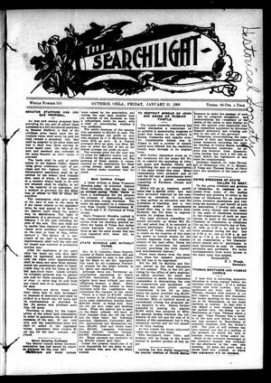 Primary view of object titled 'The Searchlight (Guthrie, Okla.), No. 510, Ed. 1 Friday, January 31, 1908'.