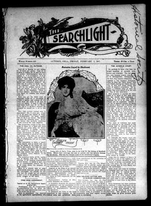 Primary view of object titled 'The Searchlight (Guthrie, Okla.), No. 458, Ed. 1 Friday, February 1, 1907'.