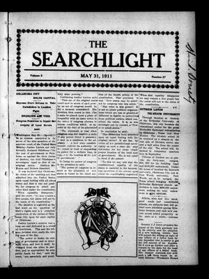 Primary view of object titled 'The Searchlight (Cushing, Okla.), Vol. 2, No. 27, Ed. 1 Wednesday, May 31, 1911'.