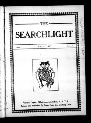 Primary view of object titled 'The Searchlight (Cushing, Okla.), Vol. 1, No. 26, Ed. 1 Wednesday, May 25, 1910'.
