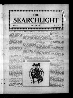 Primary view of object titled 'The Searchlight (Cushing, Okla.), Vol. 3, No. 36, Ed. 1 Wednesday, July 24, 1912'.