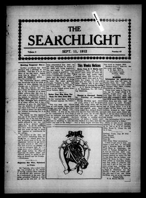 Primary view of object titled 'The Searchlight (Cushing, Okla.), Vol. 3, No. 43, Ed. 1 Wednesday, September 11, 1912'.