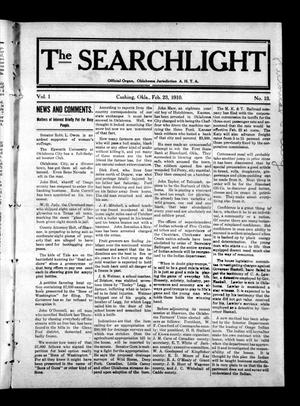 Primary view of object titled 'The Searchlight (Cushing, Okla.), Vol. 1, No. 13, Ed. 1 Wednesday, February 23, 1910'.