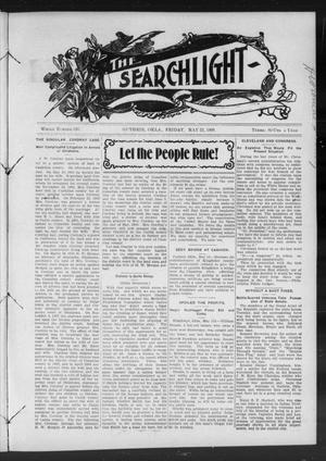 Primary view of object titled 'The Searchlight (Guthrie, Okla.), No. 526, Ed. 1 Friday, May 22, 1908'.