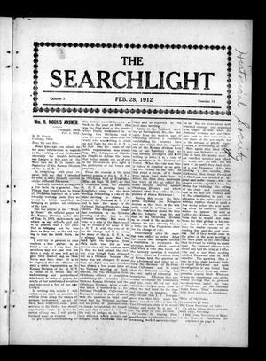 Primary view of object titled 'The Searchlight (Cushing, Okla.), Vol. 3, No. 15, Ed. 1 Wednesday, February 28, 1912'.