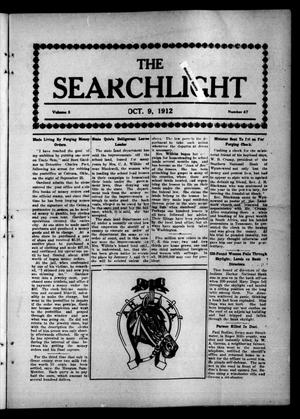Primary view of object titled 'The Searchlight (Cushing, Okla.), Vol. 3, No. 47, Ed. 1 Wednesday, October 9, 1912'.