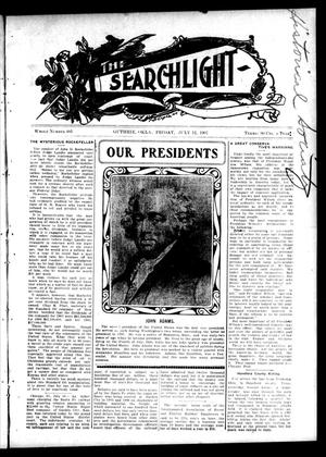 Primary view of object titled 'The Searchlight (Guthrie, Okla.), No. 481, Ed. 1 Friday, July 12, 1907'.